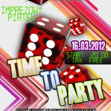 16.03.2012 IMPREZOWY PIĄTEK! - TIME TO PARTY!!!