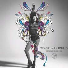 Wynter Gordon - With the Music I Die