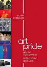 Art Pride. Gay Art from Poland